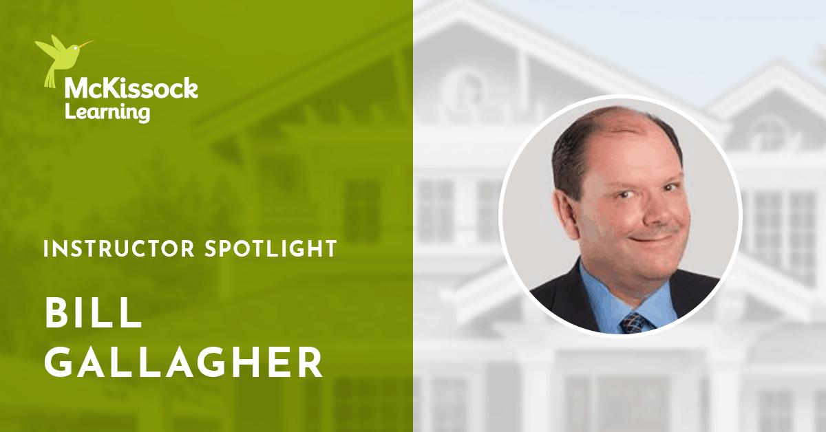 Bill Gallagher Real Estate Instructor Spotlight